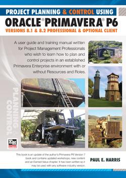 Project Planning & Control Using Primavera P6  Version 8.1 Professional Client and Optional Client