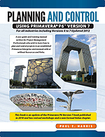 Project Planning & Control Using Primavera P6 For all industries including Versions 4 to 7 - Updated 2012: E-book Edition