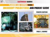 Planning and Control Using Microsoft Project 2010 and PMBOK Guide Fourth Edition Instructors Power Point Presentation