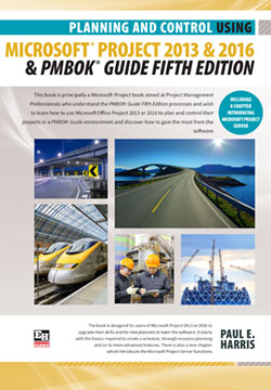 Planning and Control Using Micorosft Project 2013 or 2016 and PMBOK Guide Sixth Edition